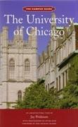 UNIVERSITY OF CHICAGO. THE CAMPUS GUIDE