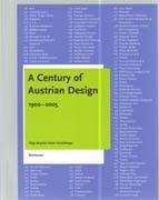 CENTURY OF AUSTRIAN DESIGN 1900 - 2005, A