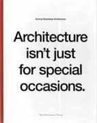 KONING EIZENBERG: ARCHITECTURE ISN'T JUST FOR SPECIAL OCCASIONS.