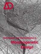 AD Nº 180    TECHNIQUES AND TECHNOLOGIES IN MORPHOGENETIC DESIGN.