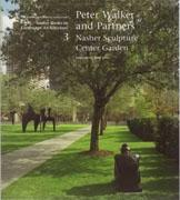 WALKER: PETER WALKER AND PARTNERS. NASHER SCULPTURE CENTER GARDEN. SOURCE BOOKS IN LANDSCAPE ARCHITECTUR