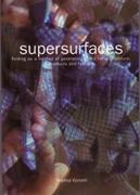 SUPERSURFACES. FOLDING AS A METHOD OF GENERATING FORMS FOR ARCHITECTURE, PRODUCTS AND FASHION