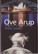 ARUP: OVE ARUP. MASTERBUILDER OF THE TWENTIETH CENTURY *.