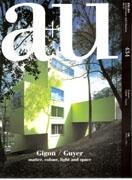 GIIGON / GUYER: A+U Nº 434. GIGON/GUYER. MATTER, COLOUR, LIGHT AND SPACE *