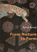 BINET: RENE BINET. FROM NATURE TO FORM.