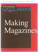 MAKING MAGAZINES. FRESH DIALOGUE SEVEN/ NEW VOICES IN GRAPHIC DESIGN