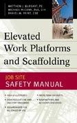 ELEVATED WORK PLATFORMS AND SCAFFOLDING. JOB SITE SAFETY