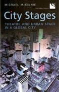 CITY STAGES. THEATRE AND URBAN SPACE IN AGLOBAL CITY