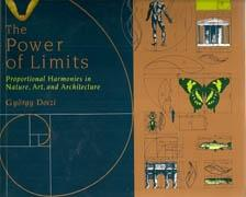 POWER OF LIMITS. PROPORTIONAL HARMONIES IN NATURE & ARCHITECTURE