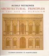 ARCHITECTURAL PRINCIPLES IN THE AGE OF HUMANISM **