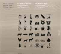 WORLD OF SIGNS, THE. COMMUNICATION BY PICTOGRAPHS (+CD)