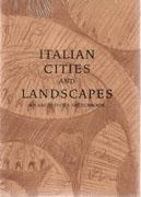 ITALIAN CITIES AND LANDSCAPES. AN ARCHITECT'S SKETCHBOOK.