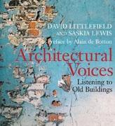 ARCHITECTURAL VOICES: LISTENING TO OLD BUILDINGS *