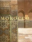 MOROCCO. COURT YARDS AND GARDENS