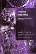 TRACING MOBILITIES. TOWARDS A COSMOPOLITAN PERSPECTIVE