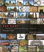 THE EAST. BUDDHISTS, HINDUS AND THE SONS OF HEAVEN