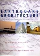 EARTHQUAKE ARCHITECTURE. NEW CONSTRUCTION TECHNIQUES FOR EARTHQUAKE DISASTER PREVENTION.