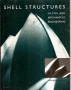 SHELL STRUCTURES IN CIVIL AND MECHANICAL ENGINEERING