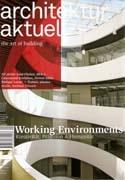 ARCHITEKTUR AKTUELL Nº 337. WORKING ENVIRONMENTS. ( DORNER/ MATT,  LAINER + PARTNER , CAMENZIND, BKK3)