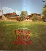 WRIGHT: FRANK LLOYD WRIGHT *