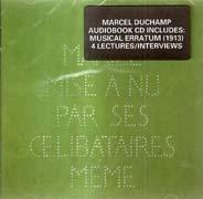 DUCHAMP: MUSICAL ERRATUM 1913 + IN CONVERSATION. CD.