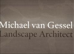GESSEL: MICHAEL VAN GESSEL. LANDSCAPE ARCHITECT. INVISIBLE WORK.