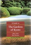 GUIDE TO THE GARDENS OF KYOTO, A