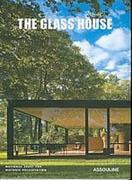 JONNSON, PHILIP;  THE GLASS HOUSE *