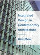 INTEGRATED DESIGN IN CONTEMPORARY ARCHITECTURE*