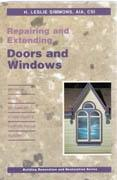 REPAIRING AND EXTENDING. DOORS AND WINDOWS.