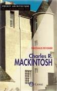 MACKINTOSH: CHARLES R. MACKINTOSH