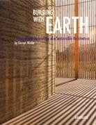 BUILDING WITH EARTH. DESIGN AND TECHNOLOGY OF A SUSTAINABLE ARCHITECTURE. 3ª ED