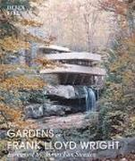 WRIGHT: THE GARDENS OF FRANK LLOYD WRIGHT