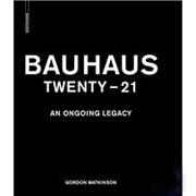 BAUHAUS TWENTY - 21. AN ONGOING LEGACY