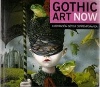 GOTHIC  ART NOW. ILUSTRACION GOTICA CONTEMPORANES