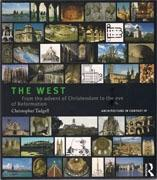 WEST, THE. FROM THE ADVENT OF CHRISTENDOM TO THE EVE OF REFORMATION