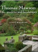 MAWSON: THOMAS MAWSON. LIFE, GARDENS AND LANDSCAPES