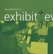 EXCELLENCE IN EXHIBIT AND EVENT DESIGN *