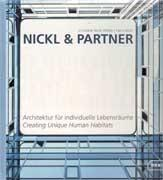 NICKL & PARTNER. CREATING UNIQUE HUMAN HABITATS