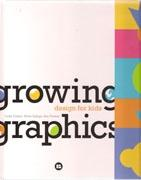 GROWING GRAPHICS. DESIGN FOR KIDS