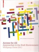 ACCESS FOR ALL. APROACHES TO THE BUILT ENVIRONMENT