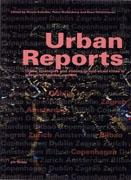 URBAN REPORTS. URBAN STRATEGIES AND VISIONS IN MID- SIZED CITIES IN A LOCAL AND GLOBAL CONTEXT