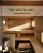 FINNISH SAUNA. DESIGN AND CONSTRUCTION. 6 ED