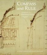 COMPASS AND RULE ARCHITECTURE AS MATHEMATICAL PRACTICE