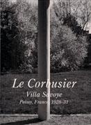 LE CORBUSIER: VILLA SAVOYE. POISSY, FRANCE 1928- 31. RESIDENTIAL MASTERPIECES Nº 5