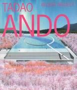 ANDO: TADAO ANDO RECENT PROJECT