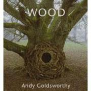 GOLDSWORTHY: WOOD