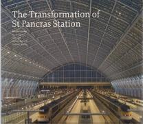 TRANSFORMATION OF ST. PANCRAS STATION, THE