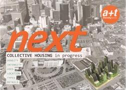 NEXT COLLECTIVE HOUSING IN PROGRESS A+T