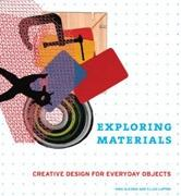 EXPLORING MATERIALS. CREATIVE DESIGN FOR EVERYDAY OBJECTS